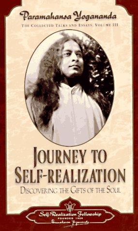 9780876122556: Journey to Self-Realization: Collected Talks and Essays - Volume 3 (Self-Realization Fellowship)