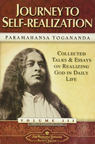 9780876122563: Journey to Self-Realization - Collected Talks and Essays. Volume 3 (Self-Realization Fellowship)