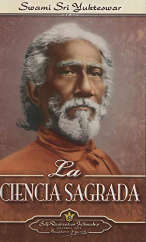 9780876122747: La ciencia sagrada / The Holy Science (Spanish Edition)