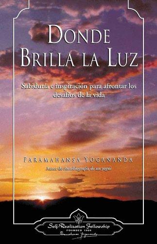 9780876122808: Donde brilla la luz/ Where There Is Light (Spanish Edition) (Hardcover)