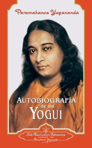 9780876122822: Autobiografia De Un Yogui/ Autobiography of a Yogi (Spanish Edition)