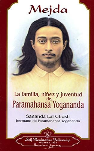 9780876122846: Mejda: La Familia, Ninez y Juventud de Paramahansa Yogananda = Mejda