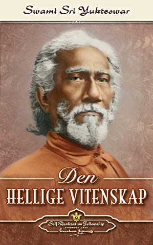 Den Hellige Vitenskap-The Holy Science (Norwegian): Paramahansa Yogananda
