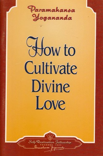 9780876123812: How to Cultivate Divine Love (How to live)