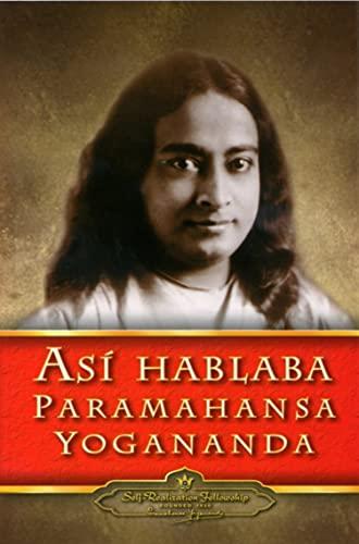 9780876124147: Así hablaba Paramahansa Yogananda