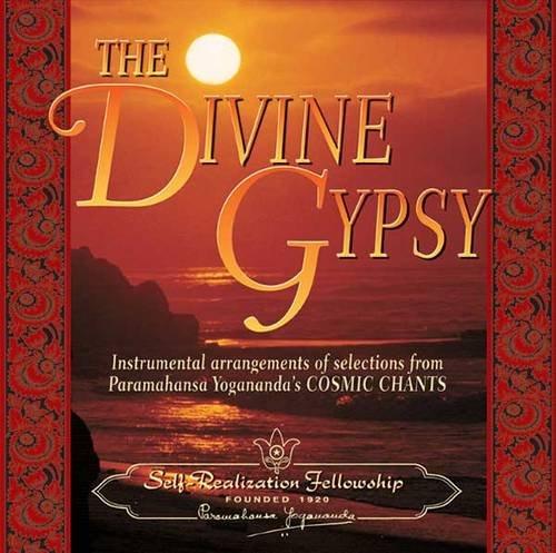 9780876125007: Divine Gypsy: Instrumental Arrangements of Selections from Paramhansa Yogananda's Cosmic Chants