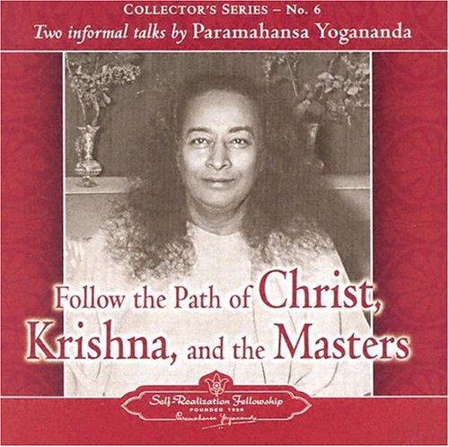 9780876125069: The Voice of Paramahansa Yogananda - Follow the Path of Christ, Krishna, and the Masters