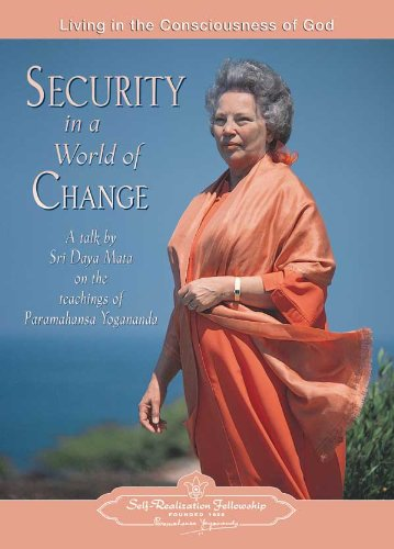 9780876125199: Security in a World of Change: Living in the Consciousness of God - A Talk by Sri Daya Mata