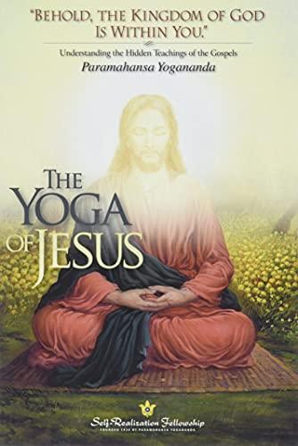 9780876125564: The Yoga of Jesus: Understanding the Hidden Teachings of the Gospels