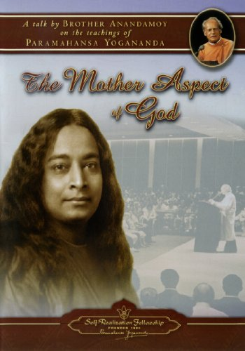 9780876125687: The Mother Aspect of God - A talk by Brother Anandamoy on the teachings of Paramahansa Yogananda