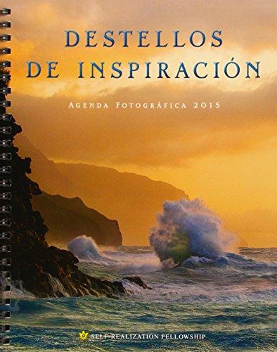 9780876125861: Destellos De Inspiración. Agenda Fotográfica 2015