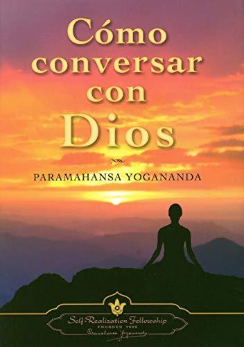 9780876126028: C�mo Conversar Con Dios