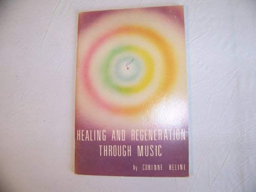 Healing and Regeneration Through Music: Corinne Heline