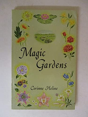Magic gardens,: A symbolic rendering of angelic: Heline, Corinne