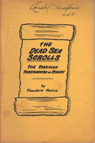 9780876130667: The Dead Sea Scrolls - The Essenian Forerunners of Christ