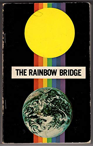9780876130681: The rainbow bridge: First and second phases link with the soul purification