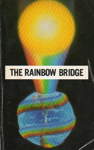 9780876130780: The Rainbow Bridge: First and Second Phases Link With the Soul Purification