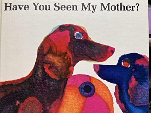 Have You Seen My Mother?: Sugita, Yutaka, Maley, Anne