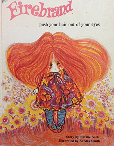 9780876140055: Firebrand: Push Your Hair Out of Your Eyes