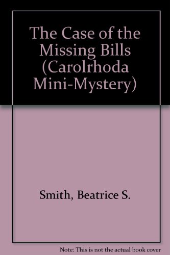 9780876140543: The Case of the Missing Bills (Carolrhoda Mini-Mystery)