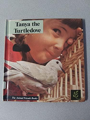 Tanya, the Turtle Dove: Anders, Rebecca;Overbeck, Cynthia;Matte,