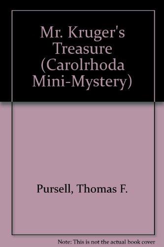 Mr. Kruger's Treasure: Thomas F. Pursell