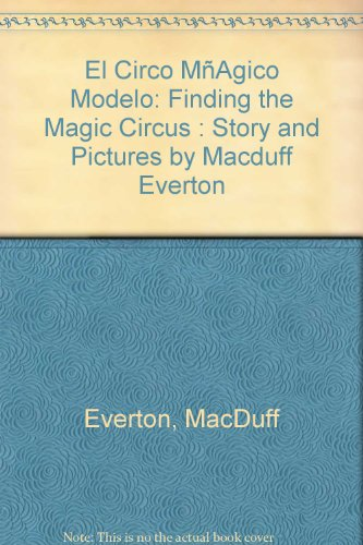 El Circo Magico Modelo / Finding the Magic Circus.: EVERTON, Macduff.
