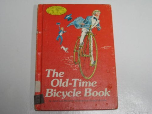 The Old-Time Bicycle Book (Carolrhoda On My: Monroe, Lynn L.