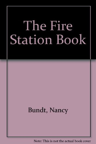 9780876141267: The Fire Station Book