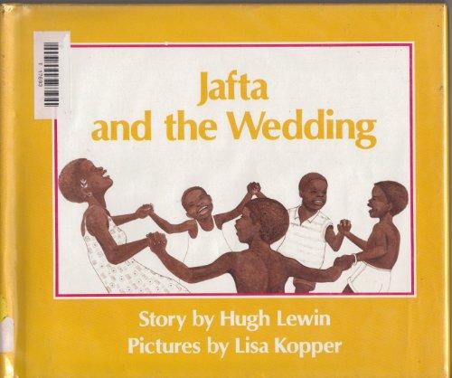 Jafta and the Wedding: Lewin, Hugh