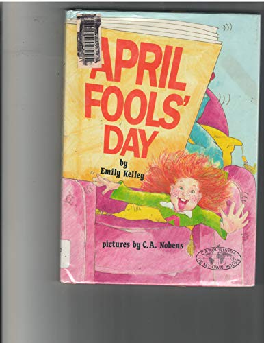 April Fools' Day (Carolrhoda on My Own Book.): Kelley, Emily