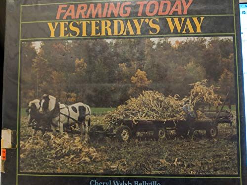 9780876142202: Farming Today Yesterdays Way