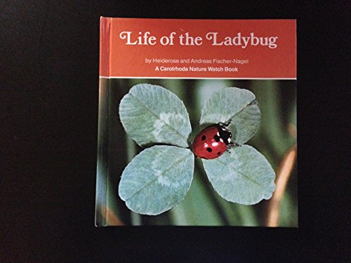 Life of the Ladybug (Nature Watch Ser.)