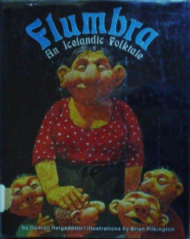 9780876142431: Flumbra: An Icelandic folktale