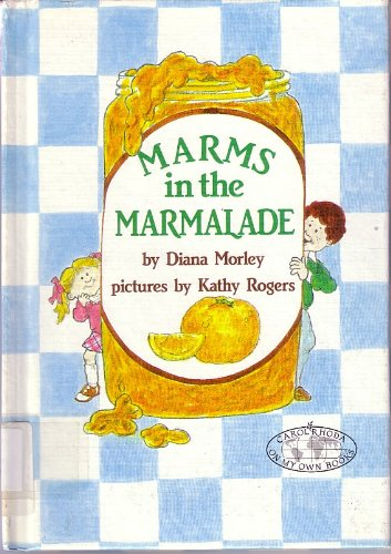 9780876142585: Marms in the Marmalade (Carolrhoda on My Own Books)