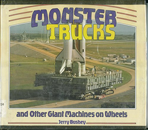 9780876142714: Monster Trucks and Other Giant Machines on Wheels