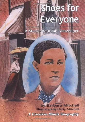 9780876142905: Shoes for Everyone: A Story About Jan Matzeliger (Creative Minds Biography)