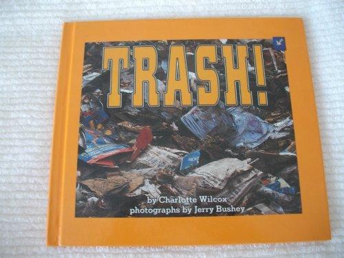 9780876143117: Trash! (Carolrhoda Photo Books)