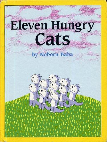 Eleven Hungry Cats: Baba, Noboru
