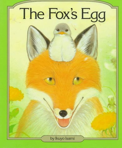 9780876143391: The Fox's Egg (English and Japanese Edition)
