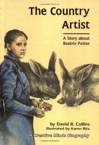 9780876143445: The Country Artist: A Story about Beatrix Potter (Creative Minds Biography)