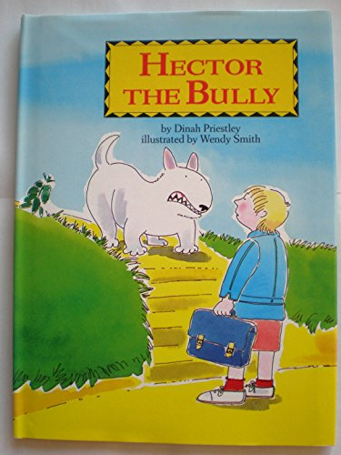 Hector the Bully: Priestley, Dinah