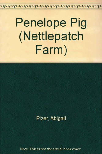 Penelope Pig (Nettlepatch Farm) (0876143664) by Abigail Pizer
