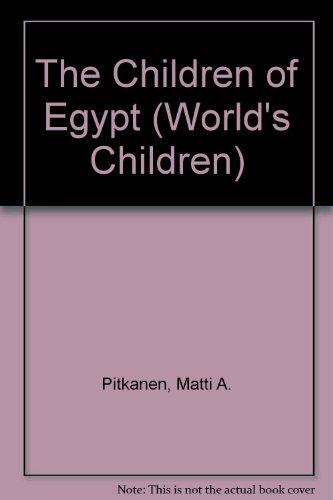 9780876143964: The Children of Egypt (World's Children)