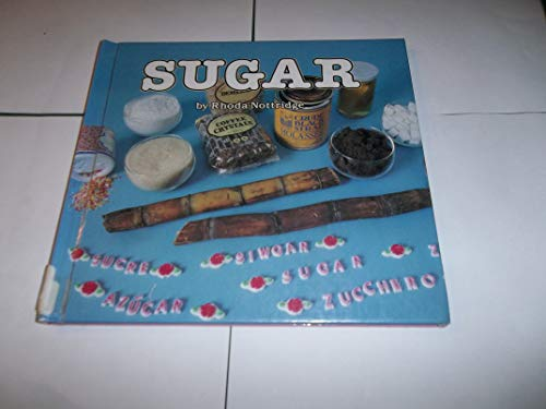 Sugar (Foods We Eat): Nottridge, Rhoda