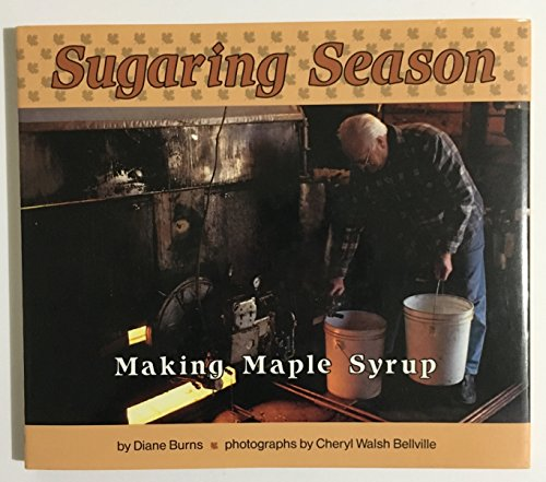 9780876144206: Sugaring Season: Making Maple Syrup (Photo Books)