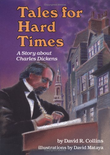 9780876144336: Tales for Hard Times: A Story About Charles Dickens (Carolrhoda Creative Minds Book)