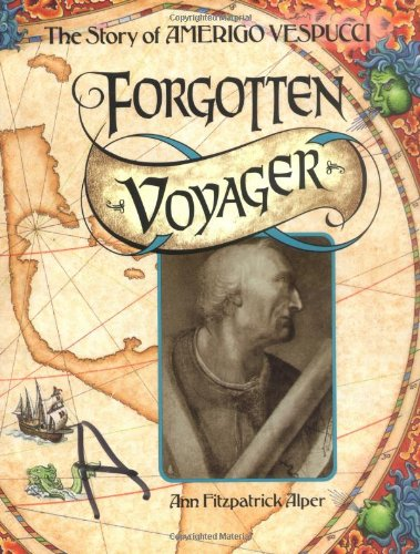 9780876144428: Forgotten Voyager: The Story of Amerigo Vespucci (Trailblazer Biographies)