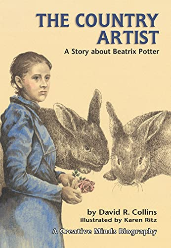9780876145098: Country Artist: A Story About Beatrix Potter (Creative Minds Biography)
