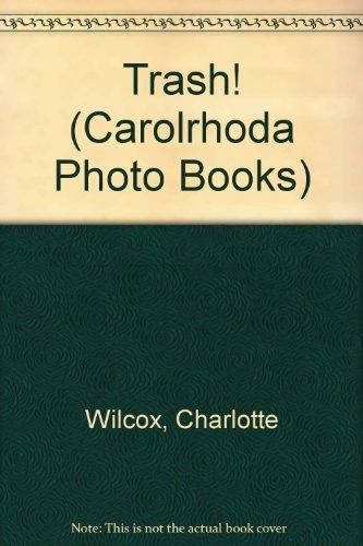9780876145111: Trash! (Carolrhoda Photo Books)